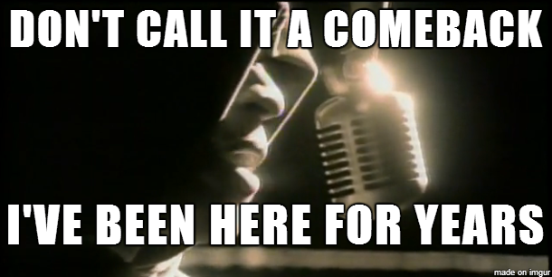 Don't Call It aComeback…